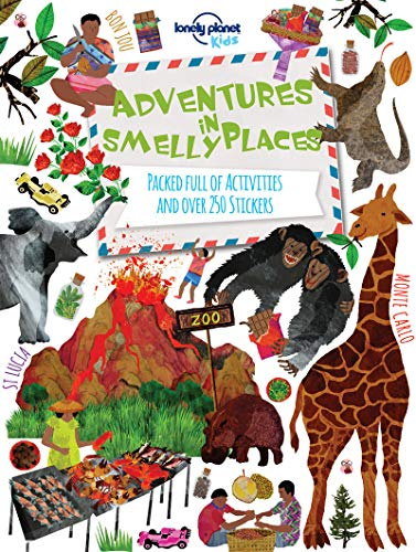 Adventures in Smelly Places: Packed Full of Activities and Over 250 Stickers (Lonely Planet Kids) por Lonely Planet Kids