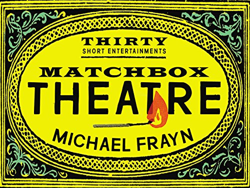matchbox-theatre-thirty-short-entertainments-english-edition
