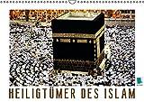 Heiligtümer des Islam (Wandkalender immerwährend DIN A3 quer): Moscheen der Welt – heilige Stätten (Monatskalender, 14 Seiten) (CALVENDO Glaube) [Kalender] [Aug 05, 2014] CALVENDO, k.A.