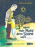 Wenn mein Mond deine Sonne wäre: Buch mit CD