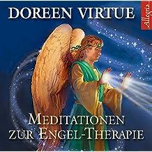 Meditationen zur Engel-Therapie: 1 CD
