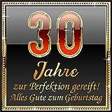 3 St. Aufkleber Original RAHMENLOS® Design: Selbstklebendes Flaschen-Etikett zum 30. Geburtstag: 30 JahreZur Perfektion gereift!