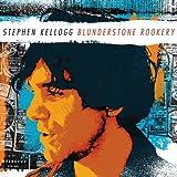 Songtexte von Stephen Kellogg - Blunderstone Rookery