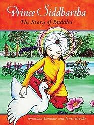 Prince Siddhartha: The Story of Buddha (English Edition)