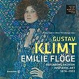 Emilie Flöge - Reforming Fashion, Inspiring Art - Edition Klimt, Band 3