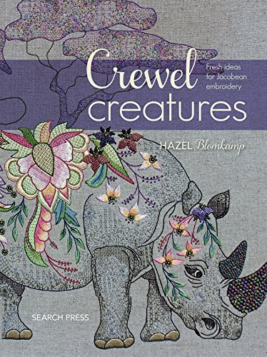 Crewel Creatures: Fresh Ideas for Jacobean Embroidery por Hazel Blomkamp