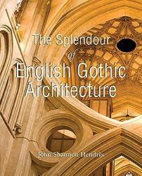The Splendor of English Gothic Architecture (Temporis)
