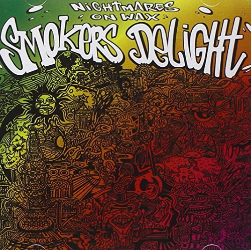 Smokers Delight by NIGHTMARES ON WAX (2006-04-04)