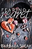 Fearing Regret (Flawlessly Broken series Book 2)