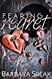 Fearing Regret (Flawlessly Broken series Book 2)
