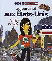 Aujourd'hui aux États-Unis: Vicky Pittsburgh
