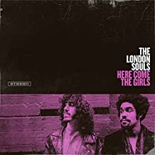 Here Come the Girls by The London Souls (2015-08-03)