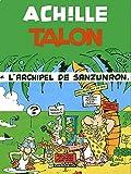 Achille Talon, tome 37 - Achille Talon et l'Archipel de Sanzunron