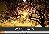 Zeit für Trauer - begleitet mit Zitaten (Wandkalender 2019 DIN A4 quer): Trost spenden mit Fotografien und Gedanken (Monatskalender, 14 Seiten ) (CALVENDO Glaube)