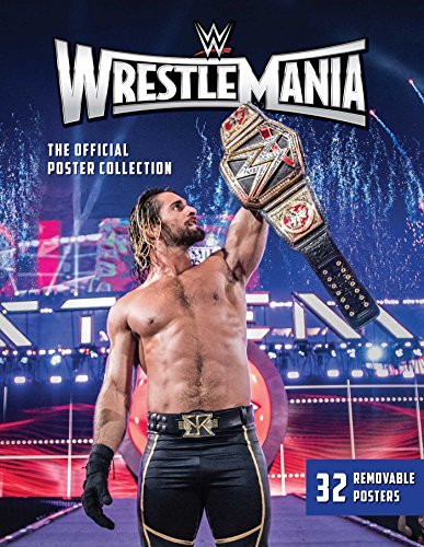 Wwe: Wrestlemania The Official Poster Collection