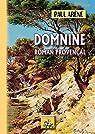 Domnine - Roman provençal par Arène