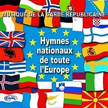 Hymnes Nationaux De Toute L'Europe