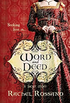 Word and Deed by [Rossano, Rachel]