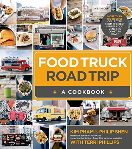 Food Truck Road Trip: A Cookbook