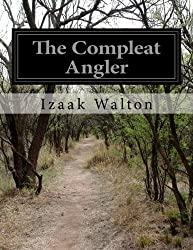 The Compleat Angler by Izaak Walton (2014-06-20)