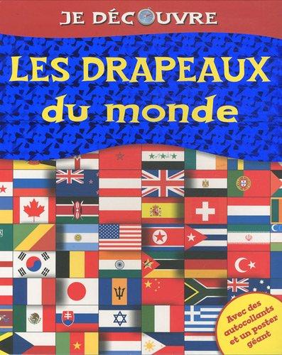 Les drapeaux du monde par Kirsty Neale, Brian Williams