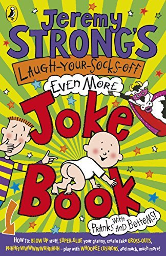 Jeremy Strong's Laugh-Your-Socks-Off Even More Joke Book by Jeremy Strong (2009-08-06)