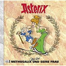 Asterix - Alles über Methusalix und seine Frau: Asterix-Characterbooks 13