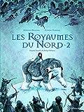 À la croisée des mondes:Les Royaumes du Nord (Tome 2)