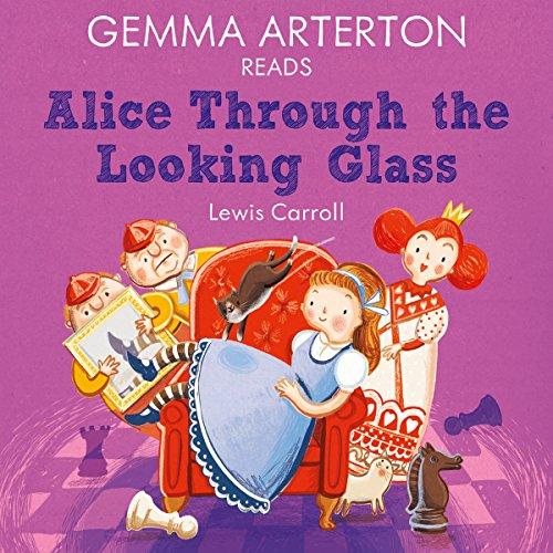 Gemma Arterton reads Alice Through the Looking-Glass (Famous Fiction)  Audiolibri