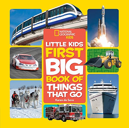 Little Kids First Big Book of Things That Go (First Big Book) por National Geographic Kids