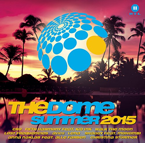The Dome Summer 2015 [Explicit]