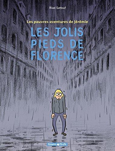Les Pauvres Aventures de Jérémie, tome 1 : Les Jolis Pieds de Florence