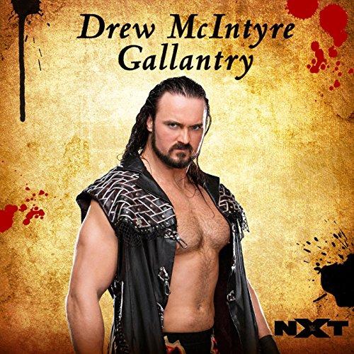 Gallantry (Drew McIntyre)