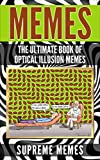 Memes: The Ultimate Book of Optical Illusion Memes