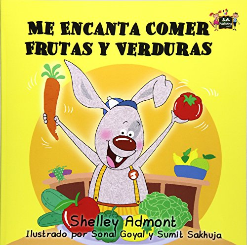 Me Encanta Comer Frutas y Verduras (Spanish Bedtime Collection) por Shelley Admont
