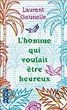 HOMME QUI VOULAIT ETRE HEUREUX - Pocket - 10/04/2014