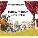 Basque Mythology: Stories for kids (English Edition)