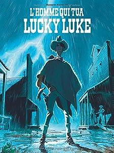 vignette de 'Lucky Luke<br /> L'homme qui tua Lucky Luke (Matthieu Bonhomme)'