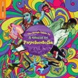 The Rough Guide To A World Of Psychedelia