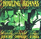 Songtexte von Howling Iguanas - Howling Iguanas