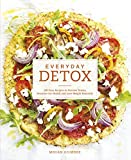 Everyday Detox: 100 Easy Recipes to Remove Toxins, Promote Gut Health and Lose Weight Naturally by Gilmore, Megan (June 18, 2015) Paperback