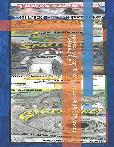 Preisvergleich Produktbild SPACEWALKER,  Travel tour of the Planets. volume ( 3 ): Travel tour of the Planets