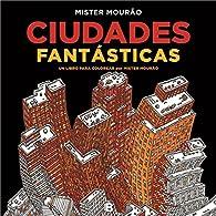 Ciudades fantásticas par Mister Mourao