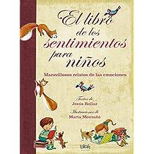 El Libro De Los Sentimientos Para Niños (NB VOLUMENES SINGULARES)