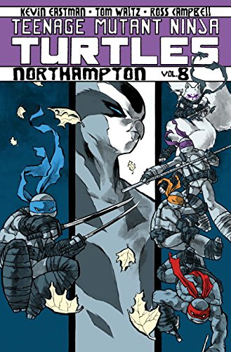 Teenage Mutant Ninja Turtles Volume 8: Northampton