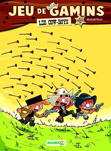 Jeu de gamins - tome 2 - Les cowboys