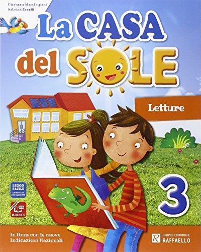 La casa del sole. Per la Scuola elementare. Con e-book. Con espansione online: 3