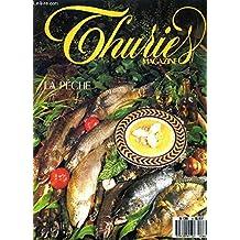 THURIES MAGAZINE N°8 AVRIL 1989 - LA PECHE - Arrêtons de courir - cinq sur cinq - joël robuchon - la bourrache langue de boeuf - poissons d'eau douce - l'époisses - l'équilibre - la prière du futur pêcheur en guide de poisson d'avril etc.