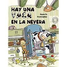 Hay Una Vaca En La Nevera (EMPIEZO A LEER)