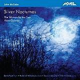 John McCabe : Silver Nocturnes. Pyatt, Williams, McCabe, Quatuor Sacconi.